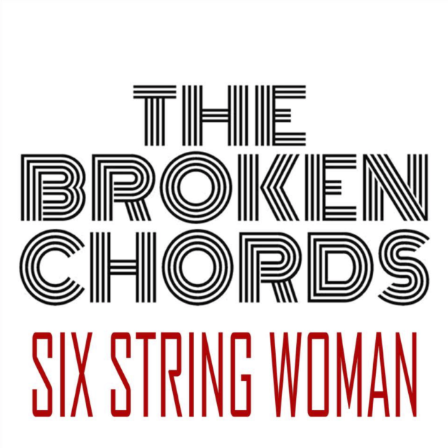Track Review The Broken Chords Six String Woman Listen To Discover